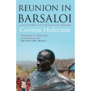 Reunion in Barsaloi by Corinne Hofmann