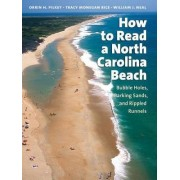 How to Read a North Carolina Beach by Orrin H. Pilkey