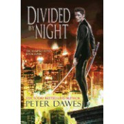 Divided by Night: Book Four of the Vampire Flynn