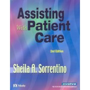 Assisting with Patient Care, 2nd Ed by Sorrentino