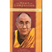The Heart of Compassion by H. H. the Dalai Lama