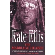 The Marriage Hearse by Kate Ellis