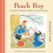 Peach Boy and Other Japanese Children's Stories by Florence Sakade