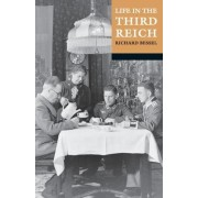 Life in the Third Reich by Richard Bessel