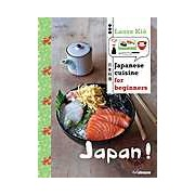 Japan! Japanese Cuisine for Beginners