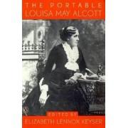 The Portable Louisa May Alcott by Louisa May Alcott