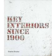 Key Interiors Since 1900 by Graeme Brooker