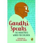 Gandhi Speaks by M. K. Gandhi