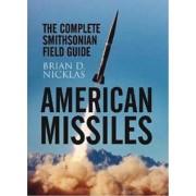 American Missiles by Brian D. Nicklas