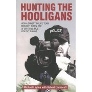Hunting the Hooligans by Michael Layton