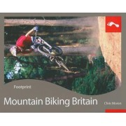 Mountain Biking Britain Footprint Activity & Lifestyle Guide by Chris Moran
