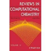 Reviews in Computational Chemistry: v. 12 by Kenny B. Lipkowitz