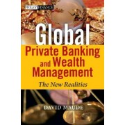 Private Banking and Wealth Management by David Maude