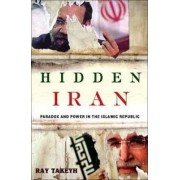 Hidden Iran by Ray Takeyh