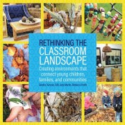 Rethinking the Classroom Landscape by Sandra Duncan