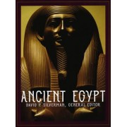 Ancient Egypt by Chairman of the Department of Asian and Middle Eastern Studies David P Silverman