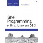 Shell Programming in Unix, Linux and OS X by Stephen G. Kochan