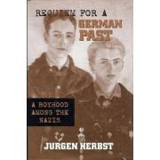 Requiem for a German Past by Jurgen Herbst