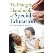 The Praeger Handbook of Special Education by Alberto M. Bursztyn