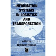Information Systems in Logistics and Transportation by Bernhard Tilanus