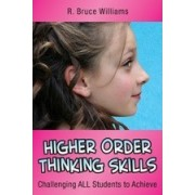 Higher Order Thinking Skills by R. Bruce Williams