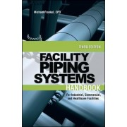 Piping Systems Handbook by Michael L. Frankel