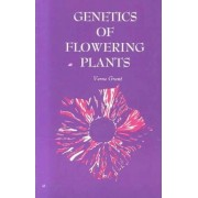 Genetics of Flowering Plants by Verne Grant