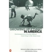 Growing up Ethnic in America by Maria Mazziotti Gillan