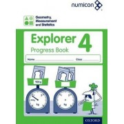 Numicon: Geometry, Measurement and Statistics 4 Explorer Progress Book by Sue Lowndes