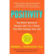 Positivity: Top-Notch Research Reveals the 3-To-1 Ratio That Will Change Your Life