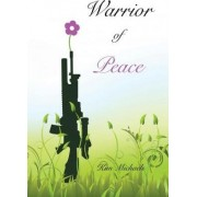 Warrior of Peace by Kim Michaels