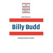 New Essays on Billy Budd by Donald Yannella