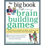 The Big Book of Brain-Building Games by Edward E. Scannell