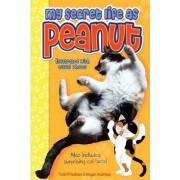 My Secret Life as Peanut by Todd Friedman