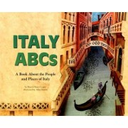 Italy ABCs: A Book About the People and Places of Italy by Sharon Katz Cooper