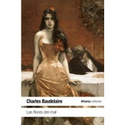 Las flores del mal / The Flowers of Evil by Charles Pierre Baudelaire