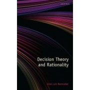 Decision Theory and Rationality by Jose Luis Bermudez