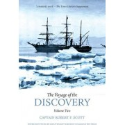 The Voyage of the Discovery by Captain Robert Falcon Scott