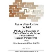 Restorative Justice on Trial by Heinz Messmer