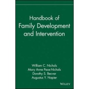 Handbook of Family Development and Intervention by William C. Nichols