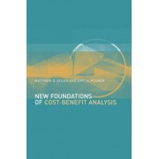 New Foundations of Cost-Benefit Analysis by Matthew D. Adler
