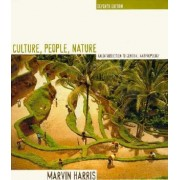 Culture, People, Nature by Marvin Harris