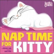 Nap Time for Kitty by Michael S. Dahl