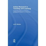 Action Research in Teaching and Learning by Lin S. Norton