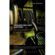 Projected Art History: Biopics, Celebrity Culture, and the Popularizing of American Art