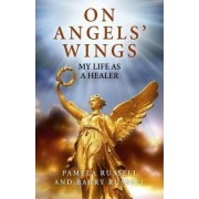 On Angels' Wings by Pamela Russell