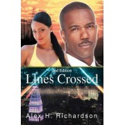 Lines Crossed by Alex H Richardson
