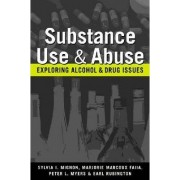 Substance Use and Abuse by Sylvia I. Mignon