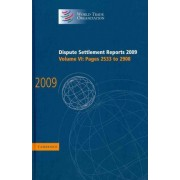 Dispute Settlement Reports 2009: Volume 6, Pages 2533-2908: Vol. 6 by World Trade Organization
