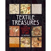 Textiles from the Archives of the Glasgow School of Art by Liz Arthur
